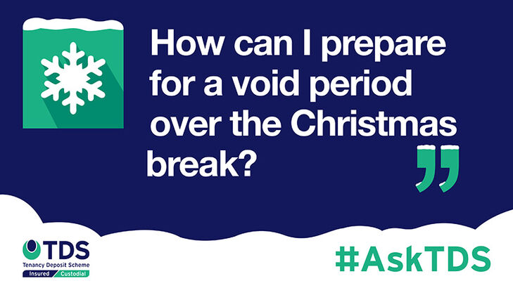 Image of #AskTDS: How can I prepare for a void period over the Christmas break?