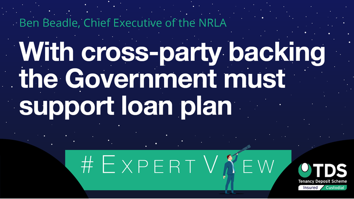 In this week's #ExpertView, Ben Beadle, Chief Executive of the NRLA discusses the need for the Government to support the loan plan.