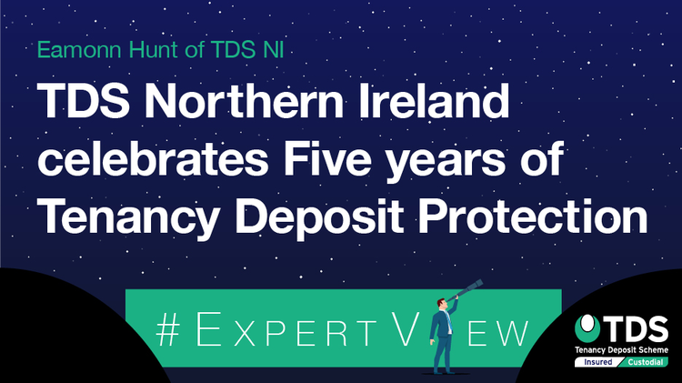 #ExpertView: TDS Northern Ireland celebrates five years of Tenancy Deposit Protection?