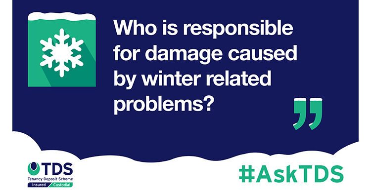 AskTDS blog image - Who is responsible for damage caused by winter related problems?