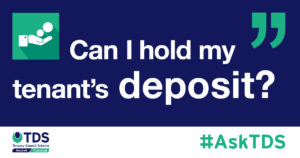 Can I holds my tenant's deposit