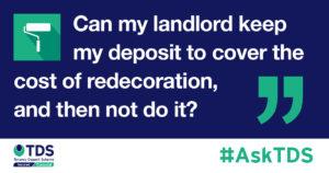 Ask TDS Redecoration claim