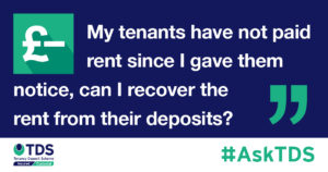 Ask TDS Can I recover rent from the deposit?