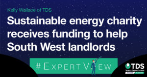 Sustainable energy charity receives funding to help South West landlords
