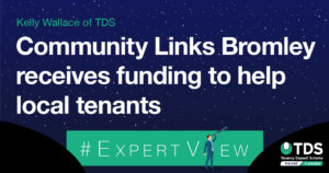 image saying Community Links Bromley receives funding to help local tenants