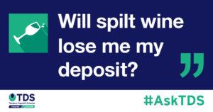 """Will spilt wine lose me my deposit?"" image"