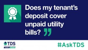 """image """"Does my tenant's deposit cover unpaid utility bills?"""""""