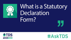 Image of #AskTDS: What is a Statutory Declaration Form? - tenancydepositscheme.com