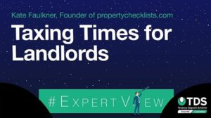 "Image saying ""#ExpertView: Taxing times for landlords"""