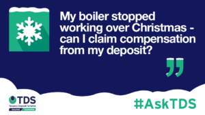 AskTDS blog graphic - My boiler stopped working, can I claim compensation?
