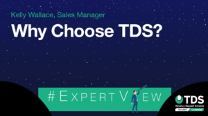 ExpertView blog graphic - Why choose TDS?
