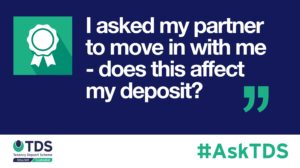 AskTDS blog graphic - My partner moved in, does this affect the deposit?