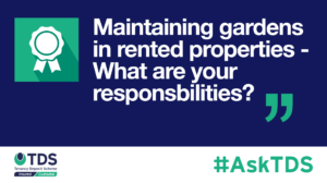 AskTDS blog graphic - Maintaining gardens in rented properties