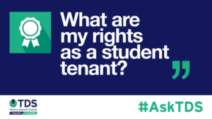 AskTDS - What are my rights as a student tenant?