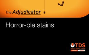 The Adjudicator - Horror-ble stains