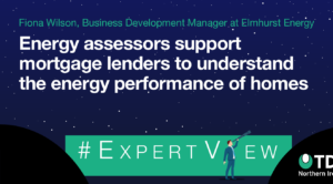 Energy assessors support mortgage lenders to understand the energy performance of homes