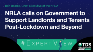 Ben Beadle, Chief Executive of the NRLA, calls on Government to help landlords and tenants recover from the restrictions imposed during Covid-19.